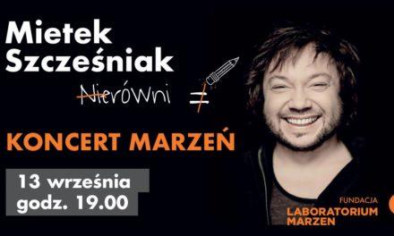 Koncert Marzeń. Mietek Szcześniak i Nierówni w poznańskim Teatrze Wielkim