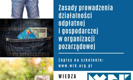 Ekonomizacja NGO-zasady prowadzenia działalności odpłatnej i gospodarczej w organizacji pozarządowej