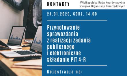 Przygotowanie sprawozdania z realizacji zadania publicznego ielektroniczne składanie PIT 4-R   24.01.2020