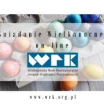 08.04.2020 Zapraszamy na Pozarządowe Śniadanie Wielkanocne on-line